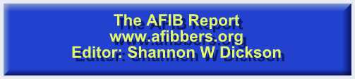 The AFIB Report – www.afibbers.org